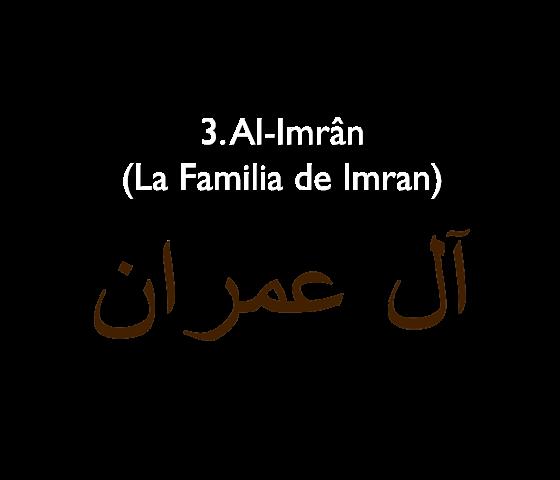 3. Al-Imrân (La familia de Imran)
