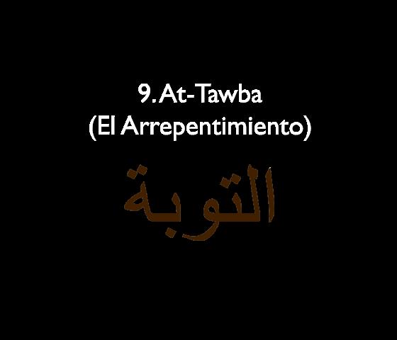 9. At-Tawba (El Arrepentimiento)