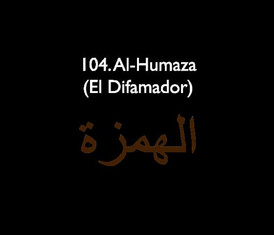 104. Al-Humaza (El Difamador)