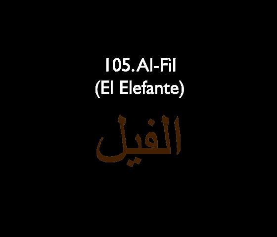 105. Al-Fìl (El Elefante)