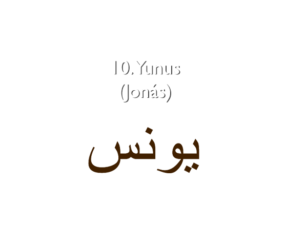 10. Yunus (Jonás)