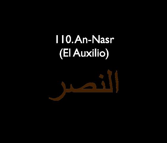 110. An-Nasr (El Auxilio)