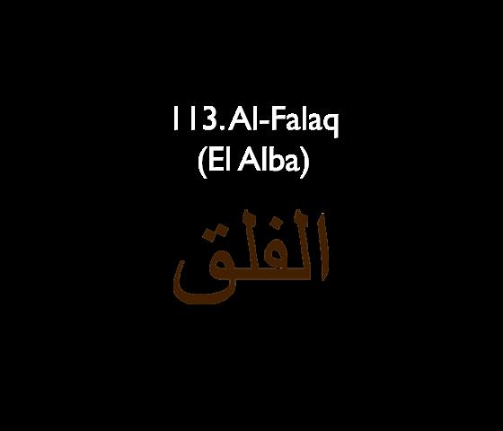 113. Al-Falaq (El Alba)