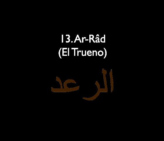 13. Ar-Râd (El Trueno)