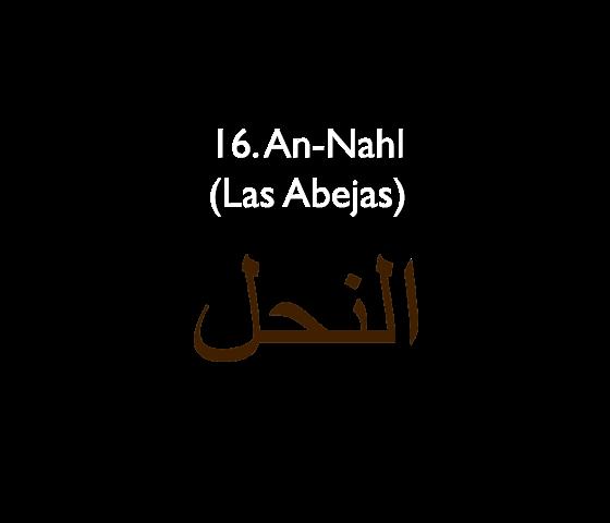 16. An-Nahl (Las Abejas)
