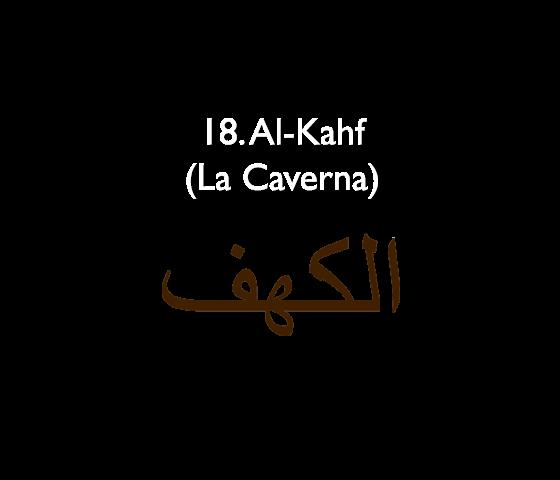 18. Al-Kahf (La Caverna)
