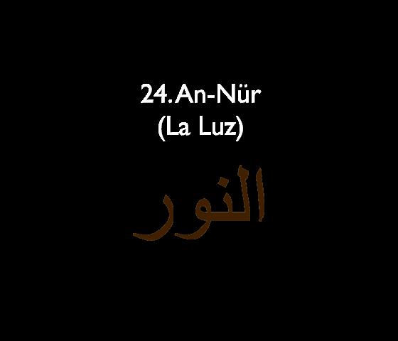24. An-Nür (La luz)
