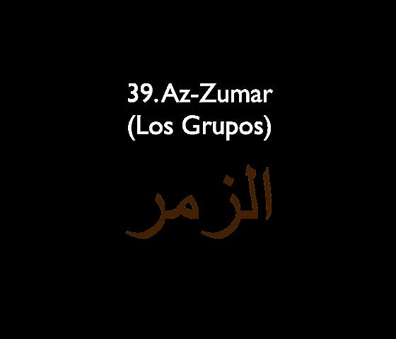 39. Az-Zumar (Los Grupos)