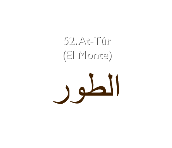 52.  At-Túr (El Monte)