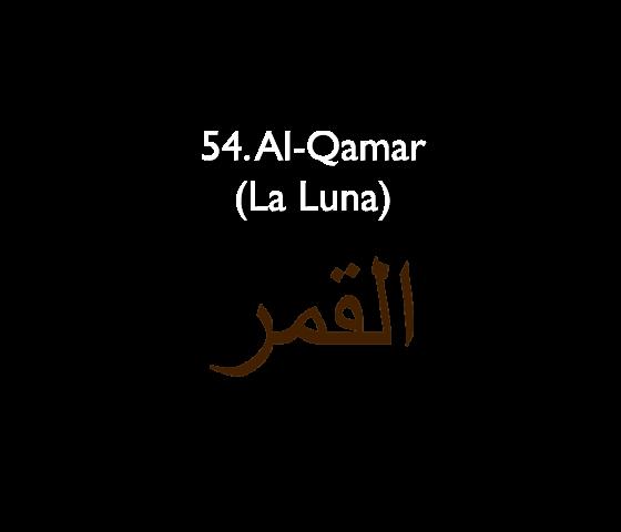 54. Al-Qamar (La Luna)