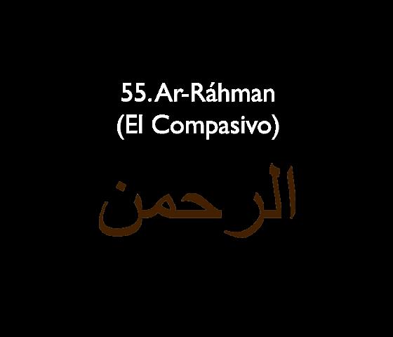 55. Ar-Ráhman (El Compasivo)
