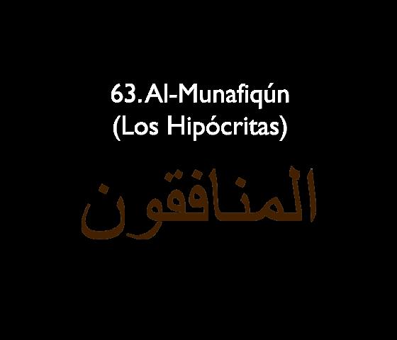 63. Al-Munafiqún (Los Hipócritas)