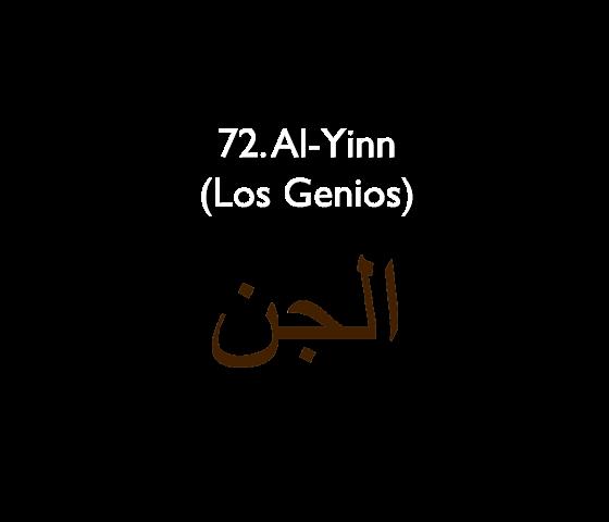 72. Al-Yinn (Los Genios)