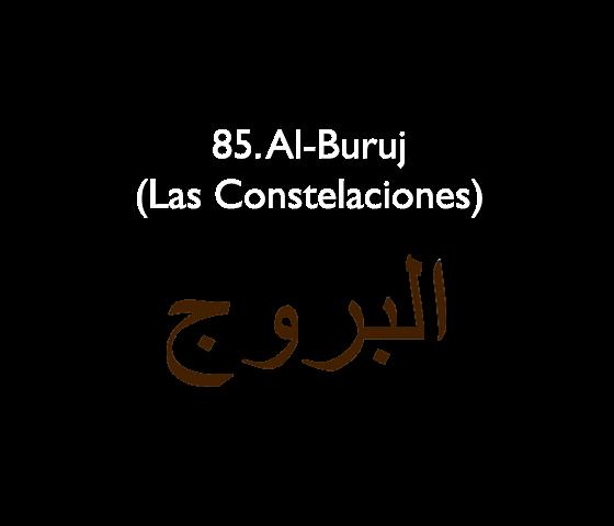 85. Al-Buruj (Las Constelaciones)