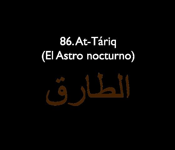 86. At-Táriq (El Astro Nocturno)