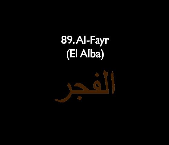 89. Al-Fayr (El Alba)