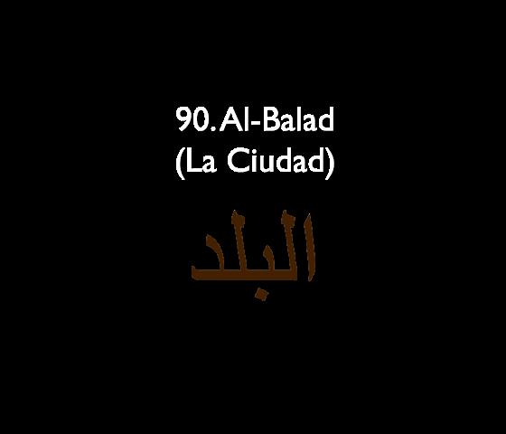90. Al-Balad (La Ciudad)