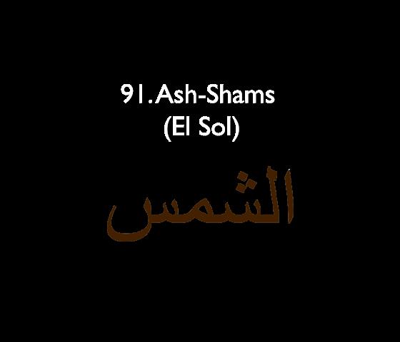 91. Ash-Shams (El Sol)