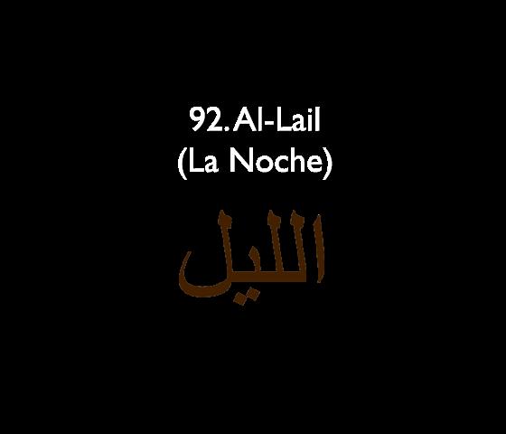 92. Al-Lail (La Noche)