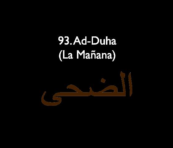 93. Ad-Duha (La Mañana)