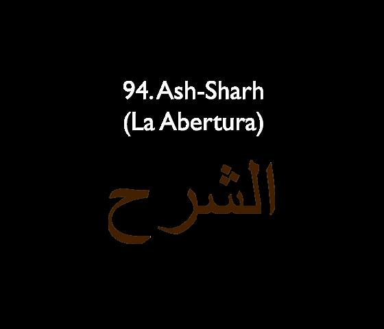 94. Ash-Sharh (La Abertura)